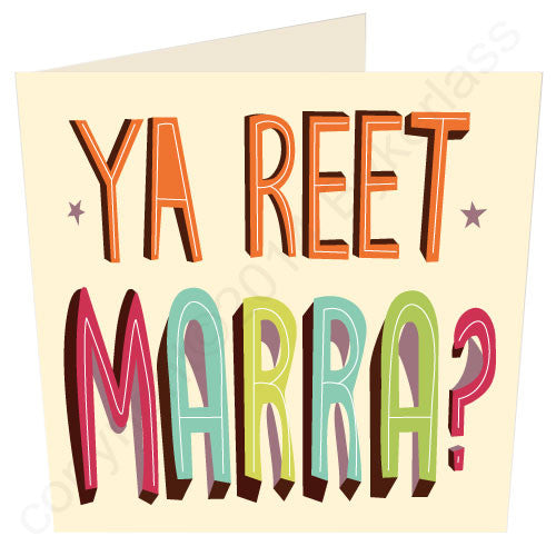 Ya Reet Marra? - Cumbrian Card