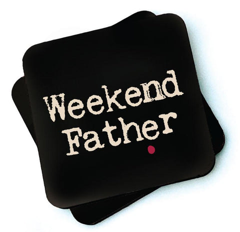 Weekend Father -  Dark Collection Wooden Coaster - RWC1