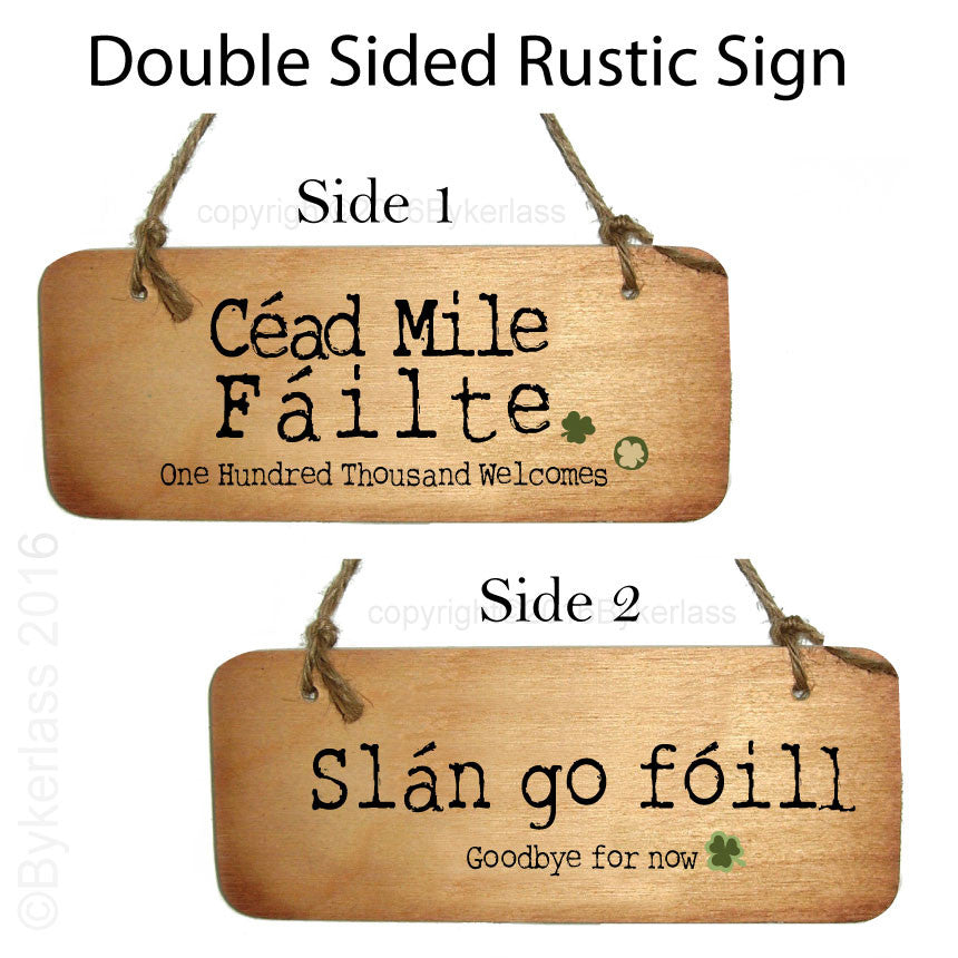 Cead Mile Failte / Slan go foill - Double Sided Celtic Irish Wooden Sign by Wotmalike