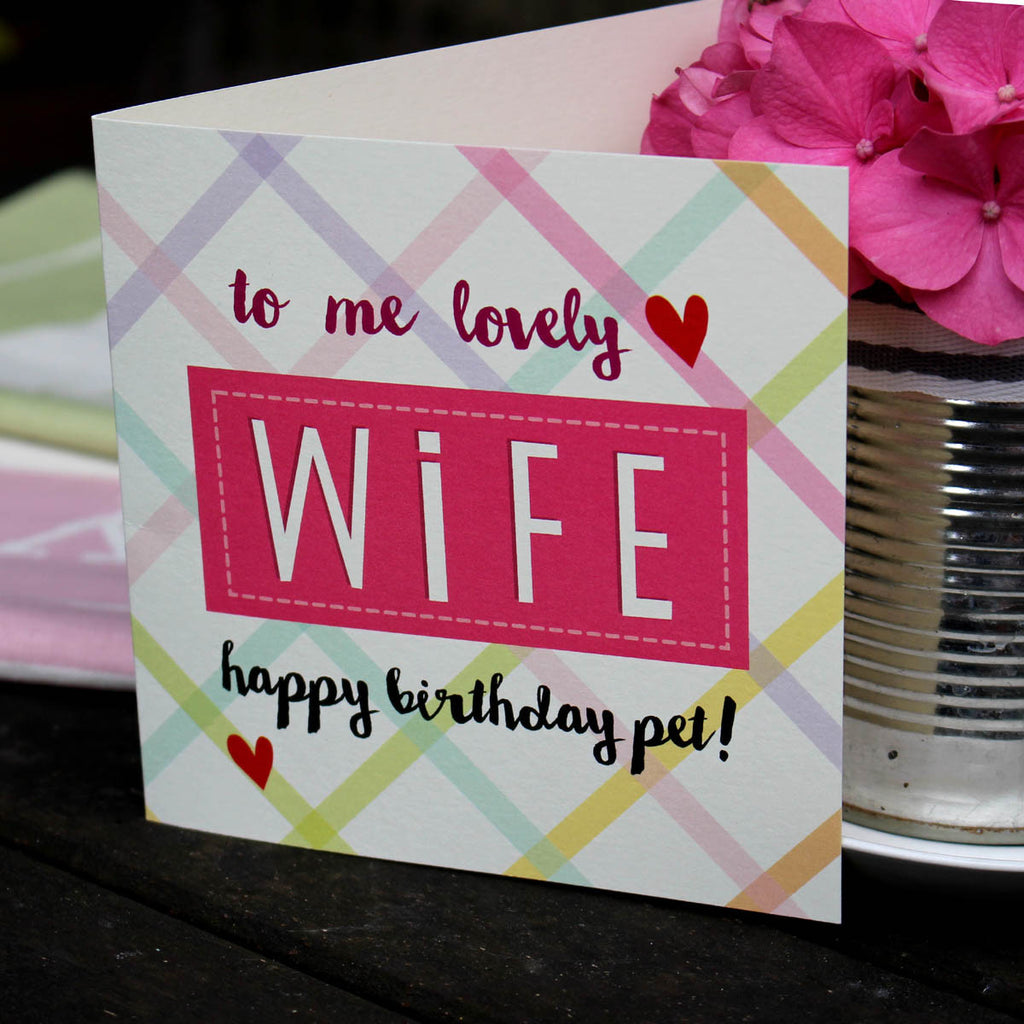 To Me Lovely Wife Happy Birthday Pet Card Wot Ma Like – Happy Birthday to Wife Card
