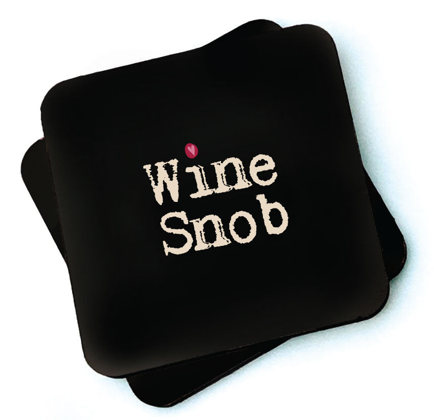 Wine Snob -  Dark Collection Wooden Coaster by Wotmalike