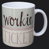 Workie Ticket North East Speak Mug
