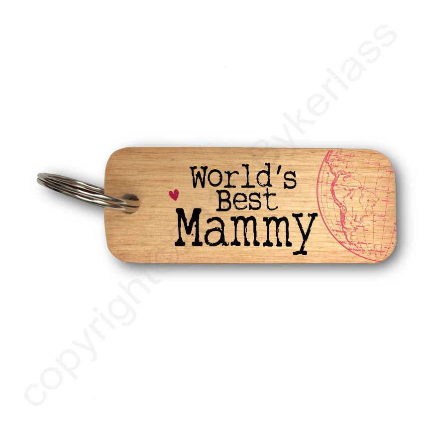 Worlds Best Mammy Rustic Wooden Keyring