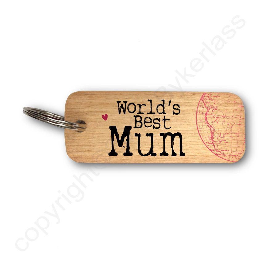 Worlds Best Mum Rustic Wooden Keyring