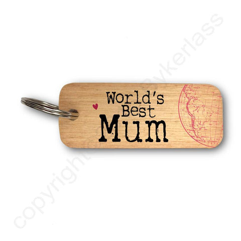 Worlds Best Mum  Keyring - Mothers Day Gift - RWKR1