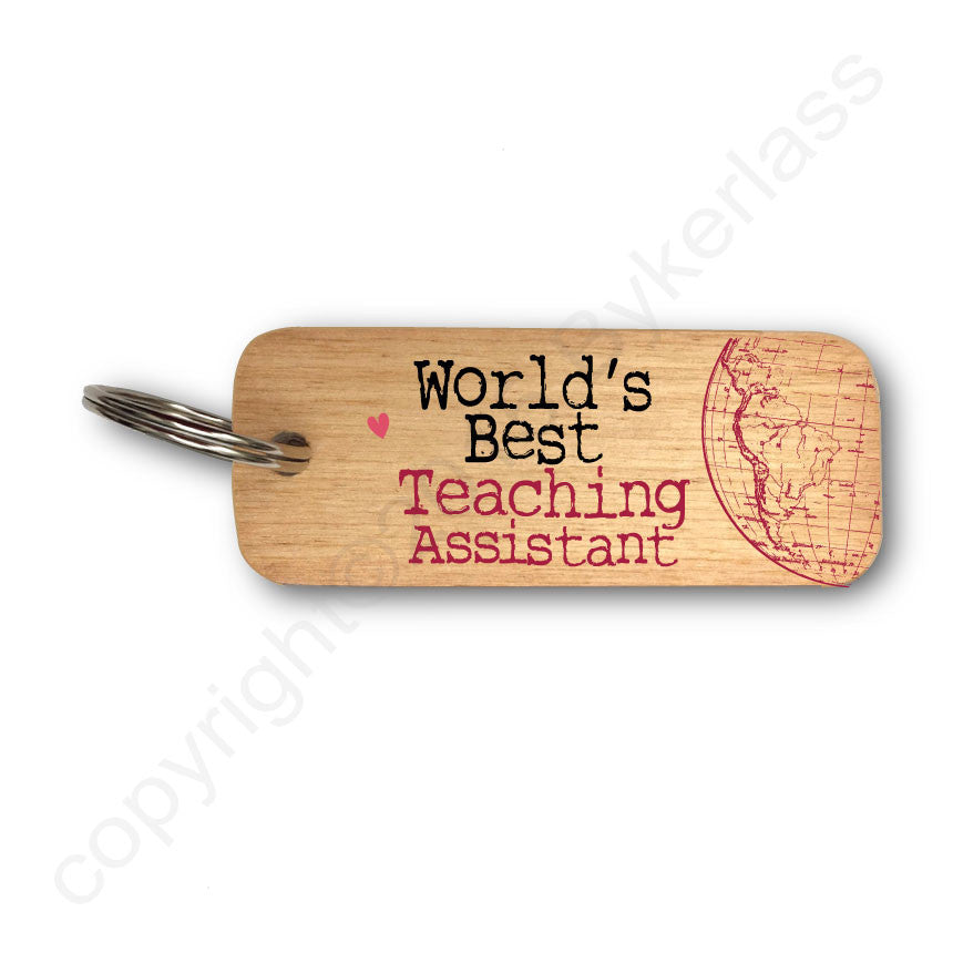 Worlds's Best Teaching Assistant Rustic Wooden Keyring