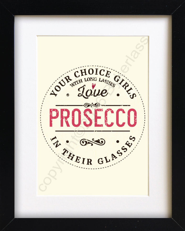 YOUR CHOICE Girls With Long Lashes Love Prosecco In Their Glasses Print