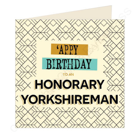 'Appy Birthday Honorary Yorkshireman - Yorkshire Card (YQ24)