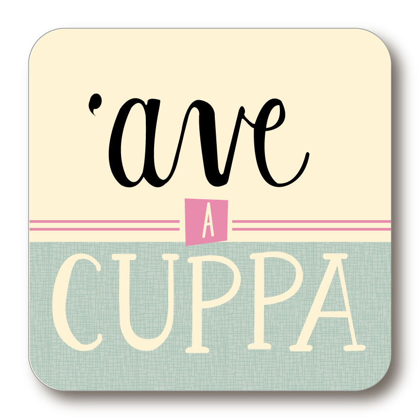 Ave A Cuppa Yorkshire Speak Coaster (YSC2)
