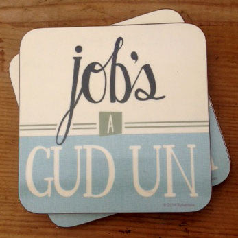 Jobs A Gud Un Yorkshire Speak Coaster Yorkshire Gifts