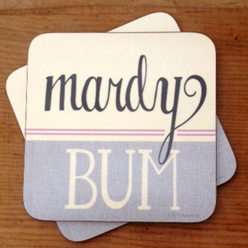 Mardy Bum (Pink) Yorkshire Speak Coaster