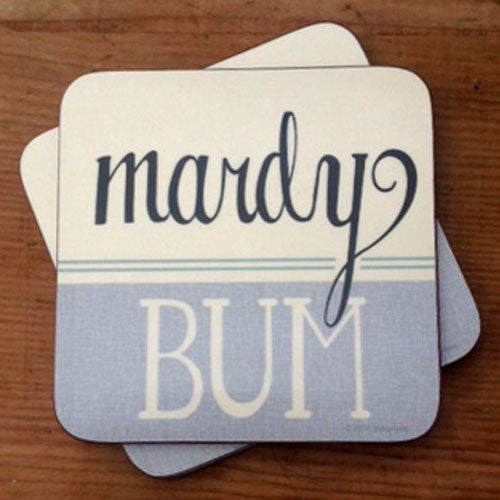 Mardy Bum (Green) Yorkshire Gifts Coaster