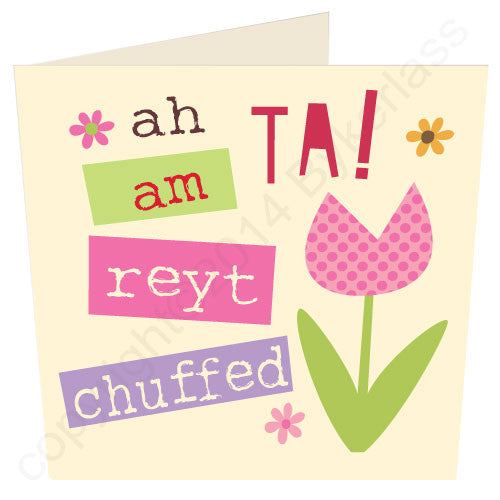 Thanks I'm Really Chuffed (Ah Ta! Am Reyt Chuffed) - Yorkshire Thank You Card