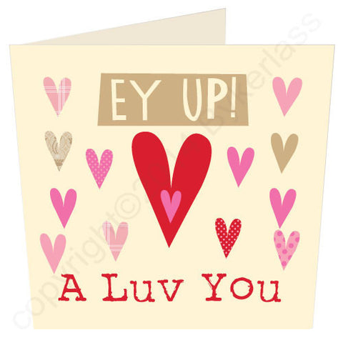 Ey Up A Luv You - Yorkshire  Card (YY16)