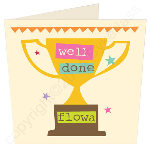 Well Done Flowa - Yorkshire Congratulations Card (YY17)