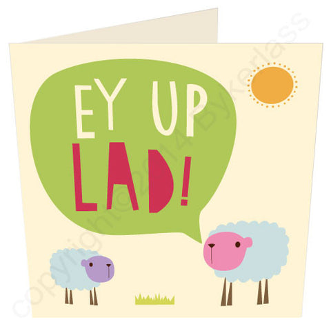 Ey Up Lad - Yorkshire Card (YY1)