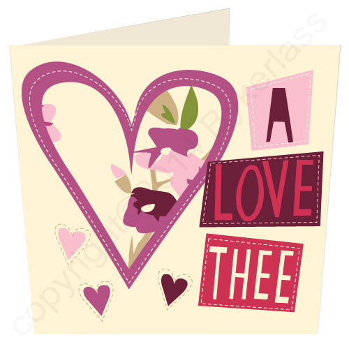 Yorkshire Love Card - A LUV THEE - say it with a Yorkshire accent. GIFTWARE THAT TALKS LIKE YOU - dialect design, accent based cards and gifts from Yorkshire
