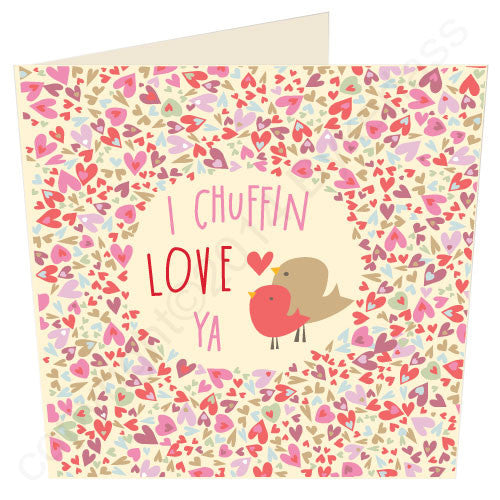 I Chuffin Love Ya - Yorkshire Valentines Card (YY23) - Six Pack