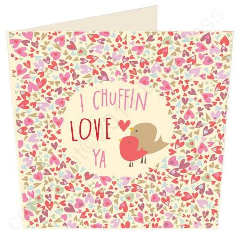 I Chuffin Love Ya - Yorkshire Valentines Card  (YY23)