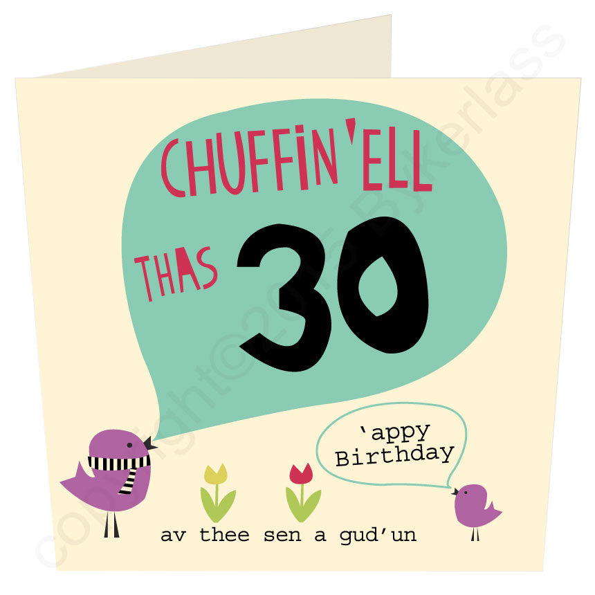 Chuffin 'Ell Thas 30 Yorkshire Birthday Card