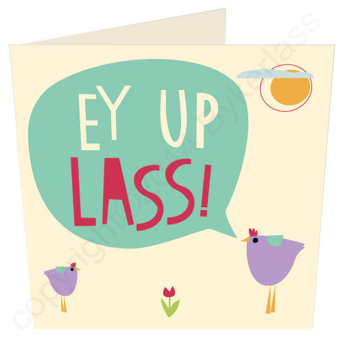 Ey Up Lass - Yorkshire Yorkshire Card