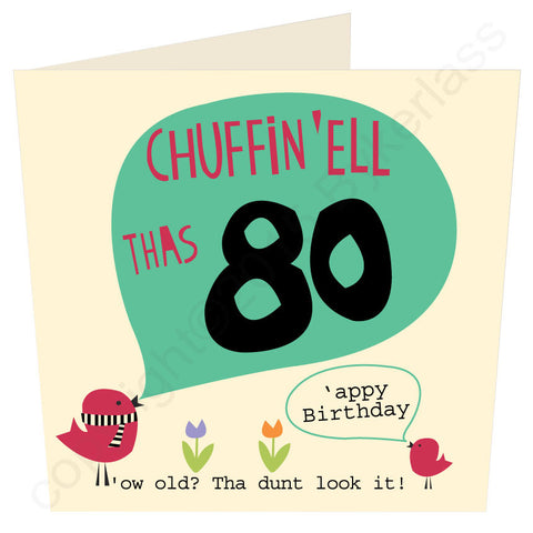 Chuffin 'Ell Thas 80 Yorkshire Card  (YY32)