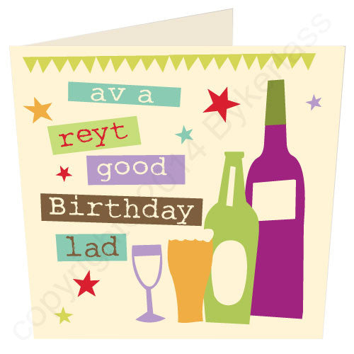 Have a Right Good Birthday Lad ('Av A Reyt Good Birthday Lad) - Yorkshire Birthday Card