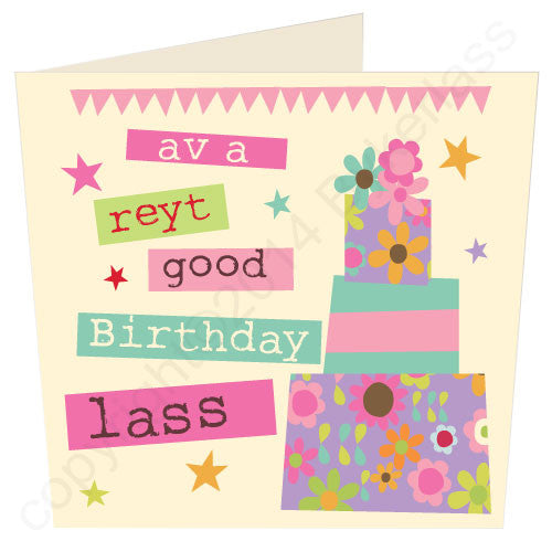 Av A Reyt Good Birthday Lass - Yorkshire Yorkshire Card