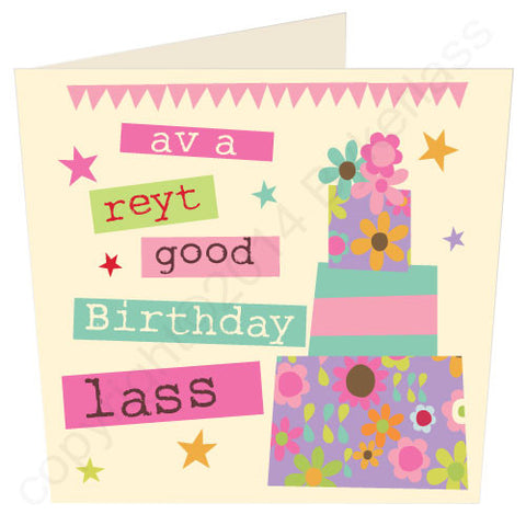 'Av A Reyt Good Birthday Lass - Yorkshire Birthday Card (YY5)