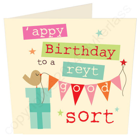 'Appy Birthday To A Reyt Good Sort - Yorkshire Birthday Card (YY6)