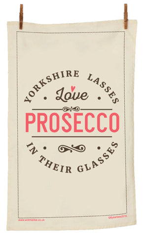 Yorkshire Lasses Love Prosecco Yorkshire Tea Towel YLTT1