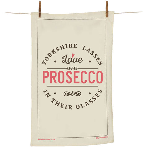 Yorkshire Lasses Love Prosecco In Their Glasses Tea Towel - YLTT1