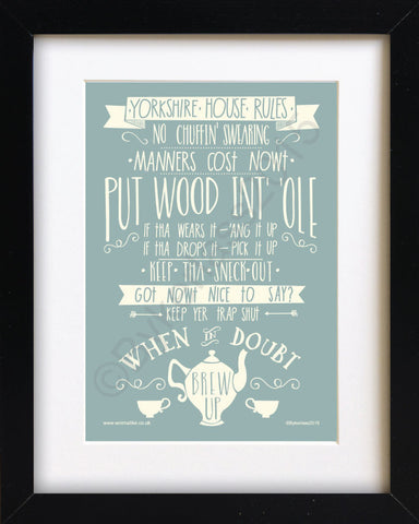 Yorkshire House Rules Mounted Print (YYP1)
