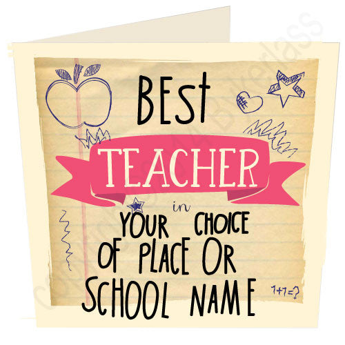 "Best Teacher  in ""Your Choice"" Personalised Card by Wotmalike Ltd"