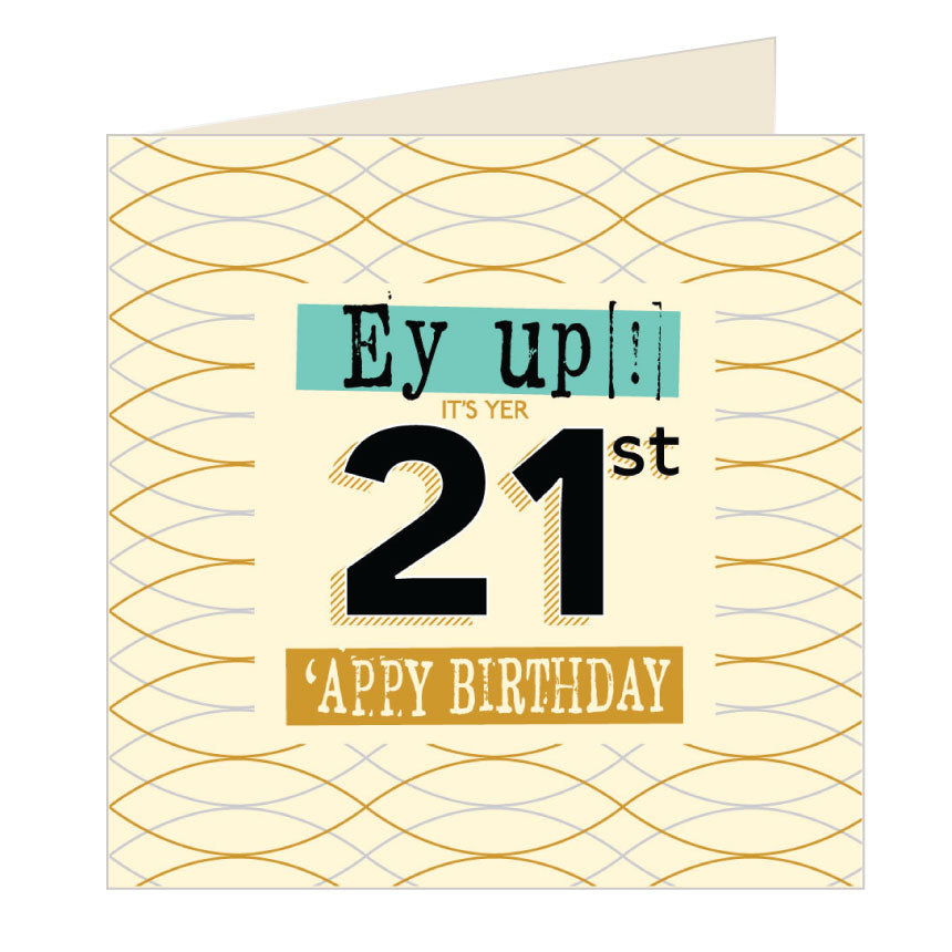 Ey Up Its Yer 21st Appy Birthday Yorkshire Card by Wotmalike
