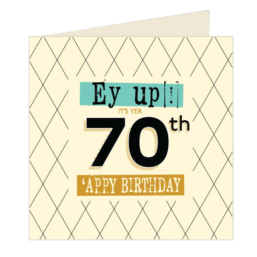 Ey Up Its Yer 70th Appy Birthday Yorkshire Card by Wotmalike