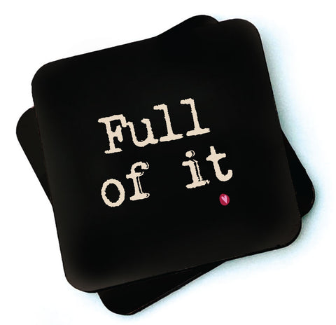 Full of it -  Dark Collection Wooden Coasters - RWC1
