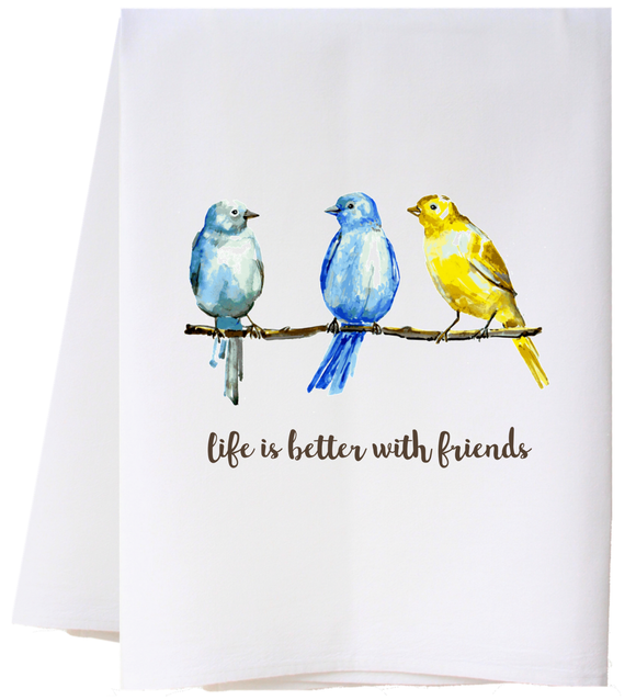 Flour Sack Towel - Life is Better With Friends