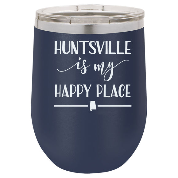 Huntsville Is My Happy Place 12oz Navy Blue Stemless Tumbler