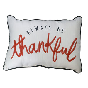 Always Be Thankful Pillow