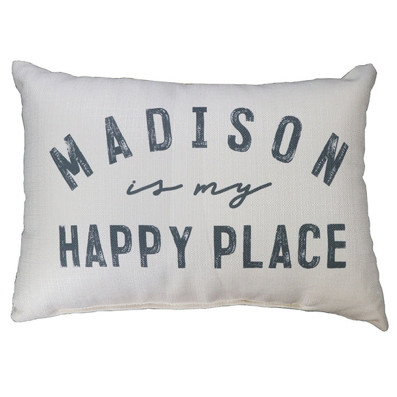 Madison Is My Happy Place Pillow