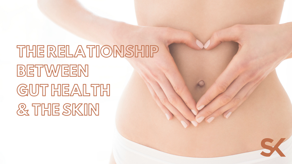 The Relationship Between Gut Health & Your Skin