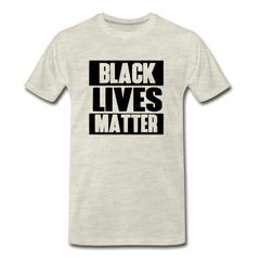 Black Lives Matter Men's Premium T-Shirt - heather oatmeal