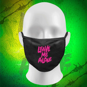 Face Mask 'Leave Me Alone'