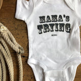 The Mama's Trying Onesie