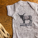 The Brand Your Cattle Onesie