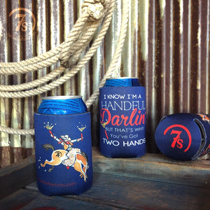 I'm a Handful Darlin' Koozie
