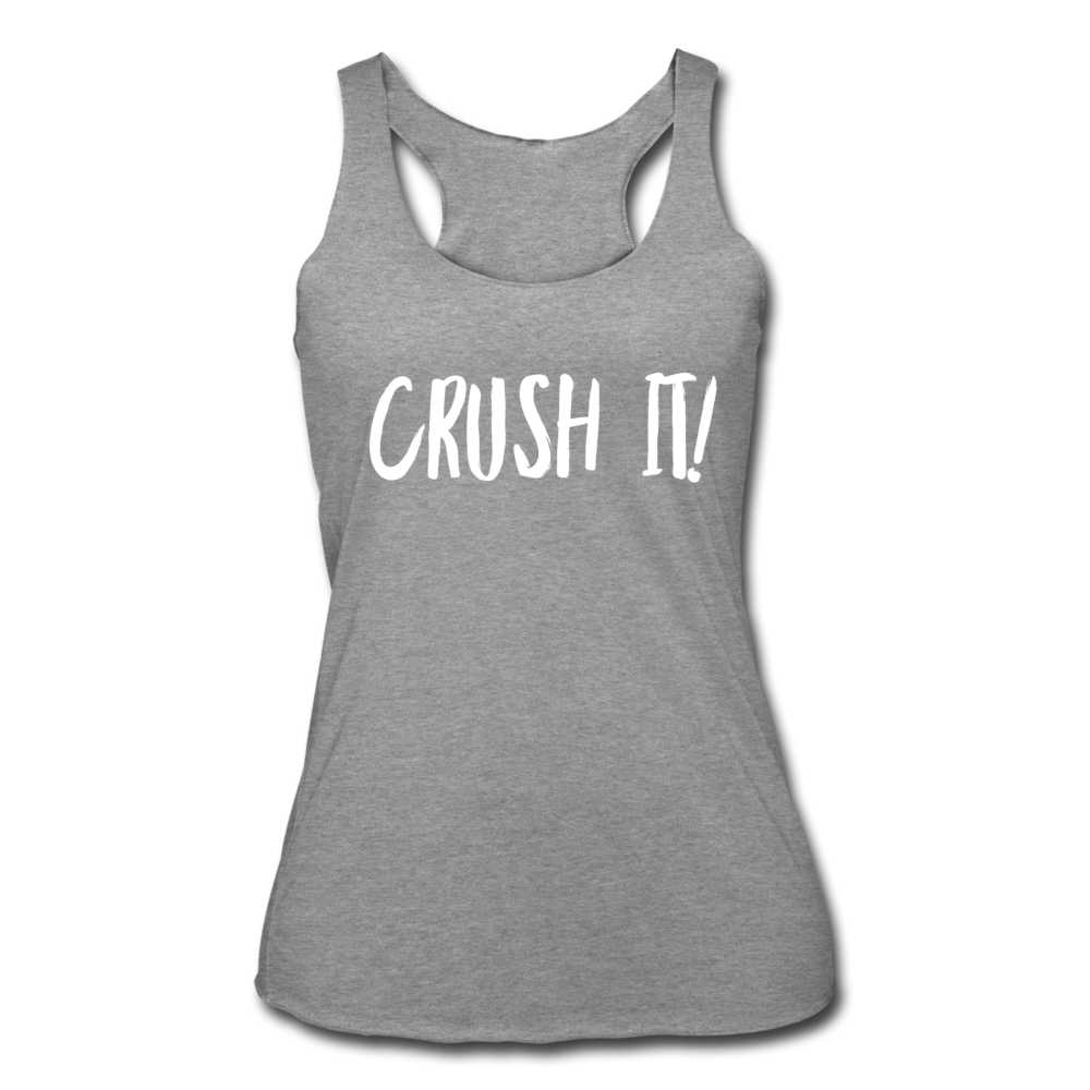 Crush It! Women's Tri-Blend Racerback Tank - heather gray