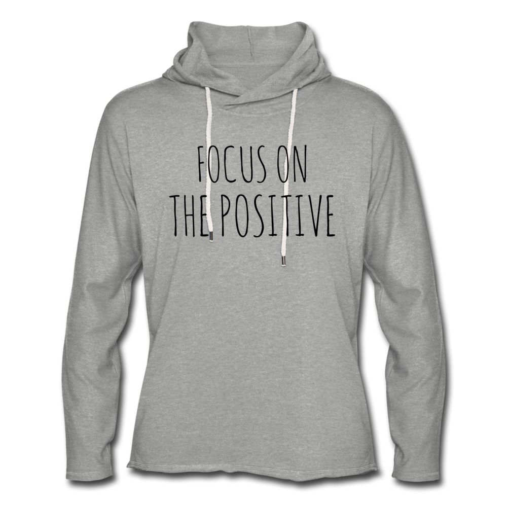 Focus On The Positive Unisex Lightweight Terry Hoodie - heather gray
