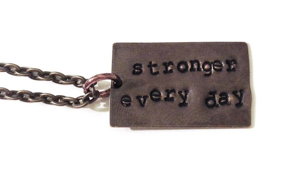 Stronger Every Day Necklace